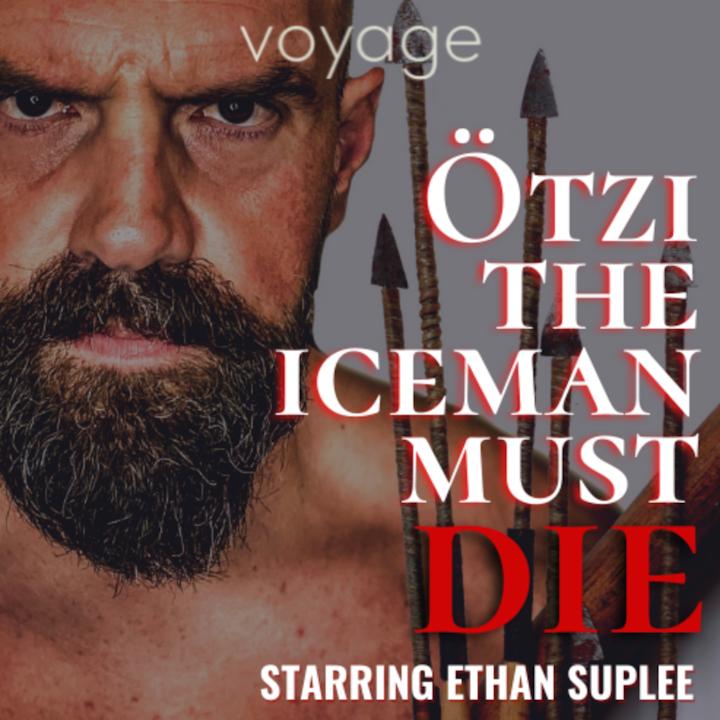 Otzi The Iceman Must Die