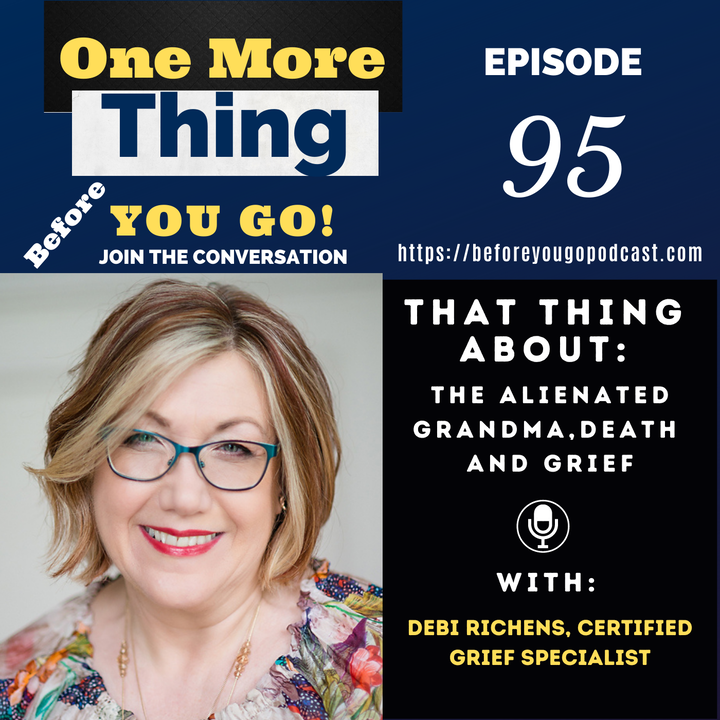 That Thing About The Alienated Grandma and Grief