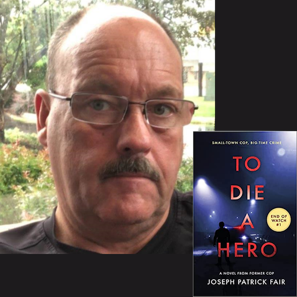 To Die A Hero- Author & Former Police Officer Jose Patrick Fair