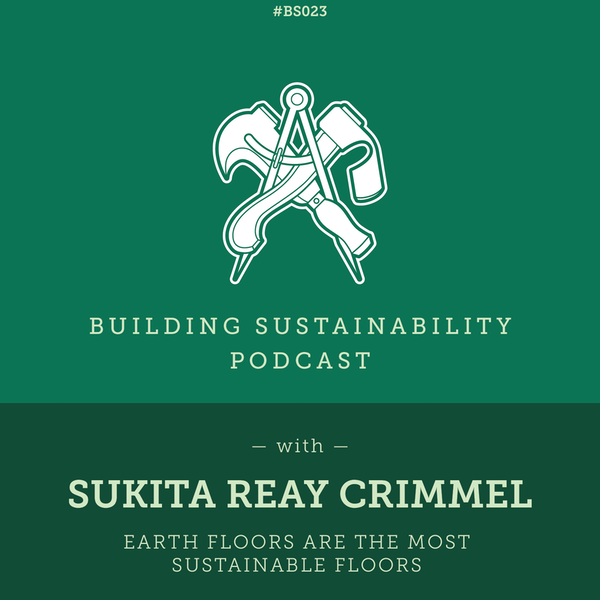 Earth floors are the most sustainable floors - Sukita Reay Crimmel Image