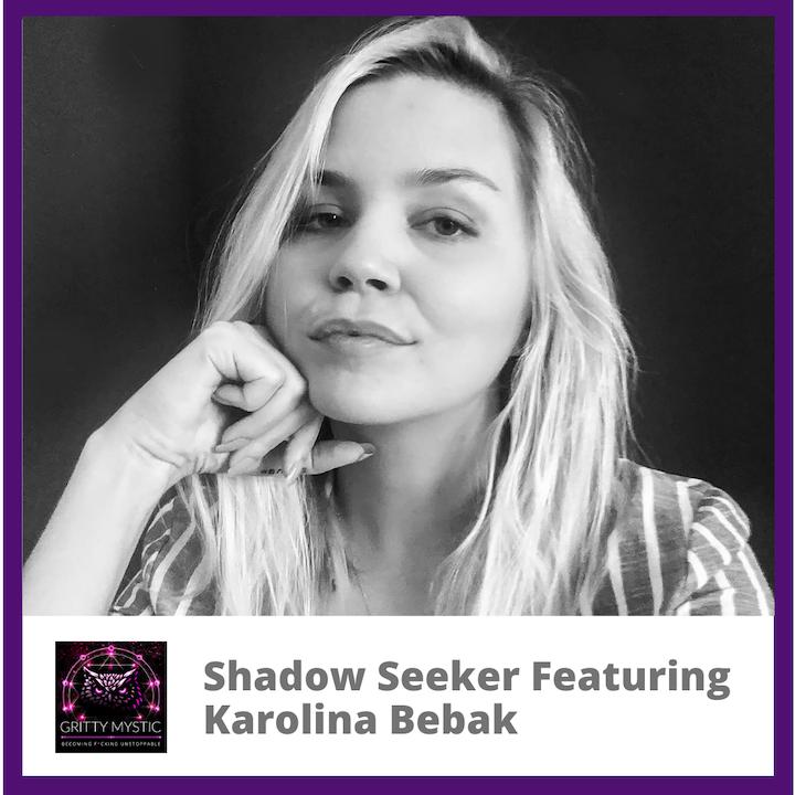 Shadow Seeker Featuring Karolina Bebak