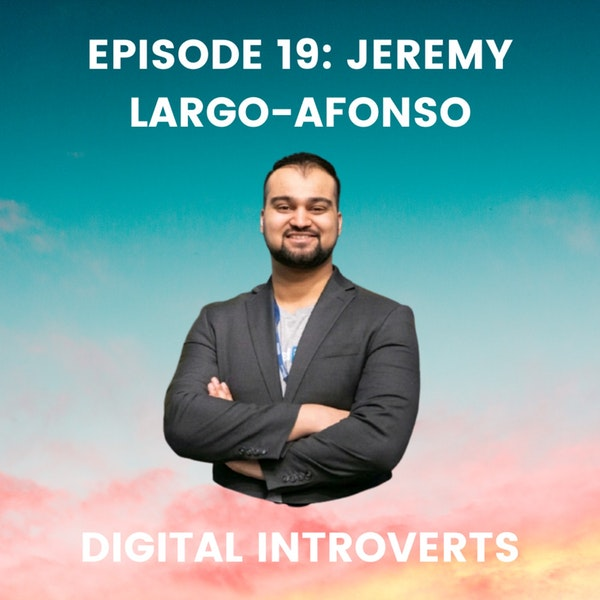 Episode 19: Finding Your Career Passions With Jeremy Largo-Afonso Image