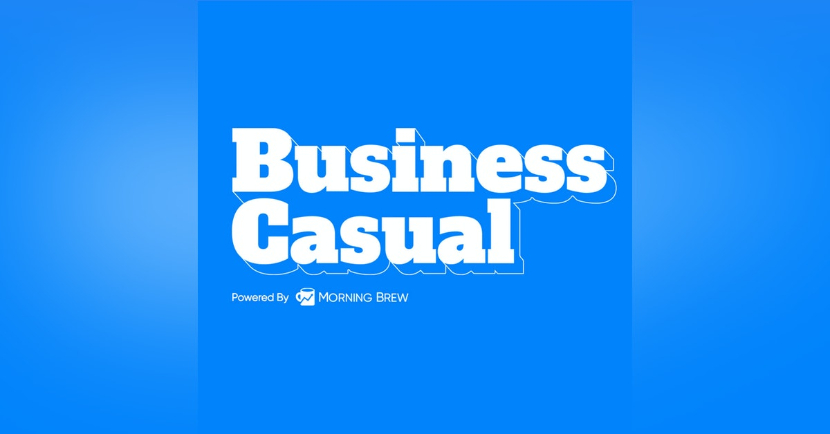 Business Casual - Powered By Morning Brew Newsletter Signup