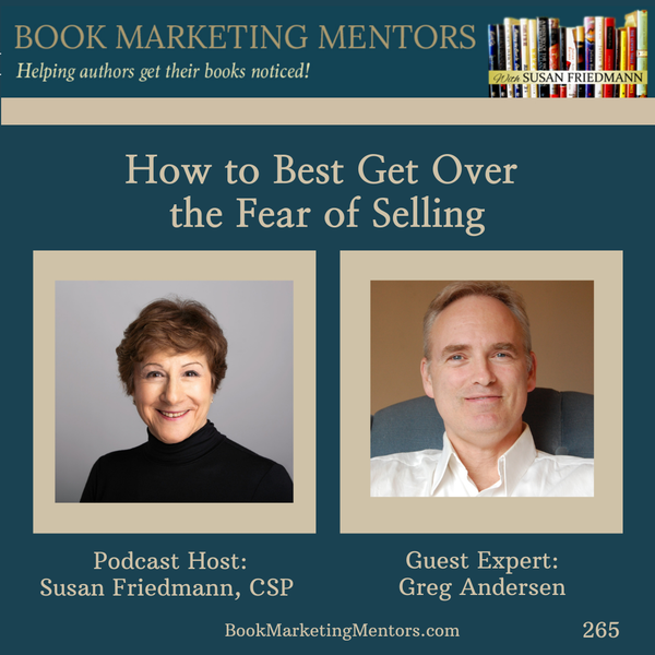 How to Best Get Over the Fear of Selling - BM265 Image