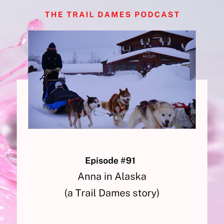 Episode #91 - Anna aka Mud Butt (a Trail Dames story)