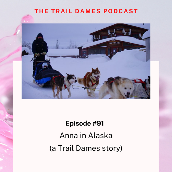 Episode #91 - Anna aka Mud Butt (a Trail Dames story)