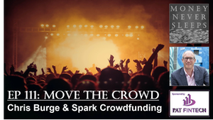 111: Move the Crowd   Chris Burge and Spark Crowdfunding