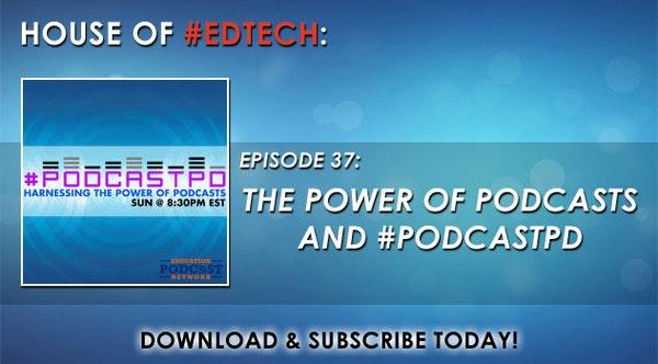 The Power of Podcasts and #PodcastPD - HoET037 Image