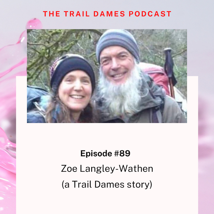 Episode #89 - Zoe Langley-Watham (a Trail Dames story)