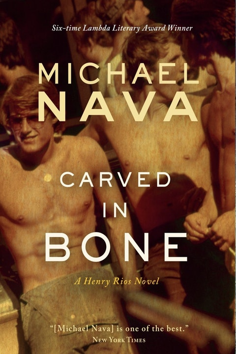 Michael Nava on his new Henry Rios Novel, Carved in Bone. Image