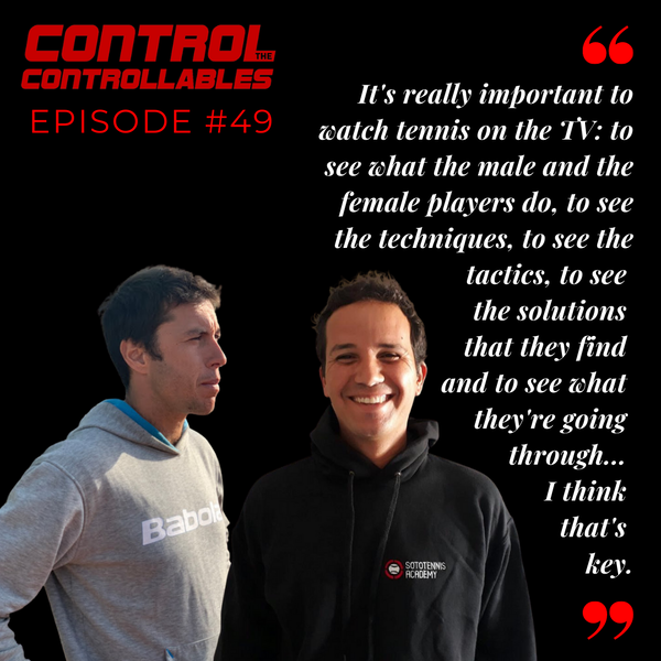 Episode 49: Bruno Argudo & Juan Beaus - Spanish Tennis vs British Tennis