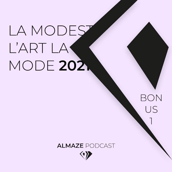 La modestie ? L'art ? La mode ? Nous ? 2021 ? Bonus #1 Image