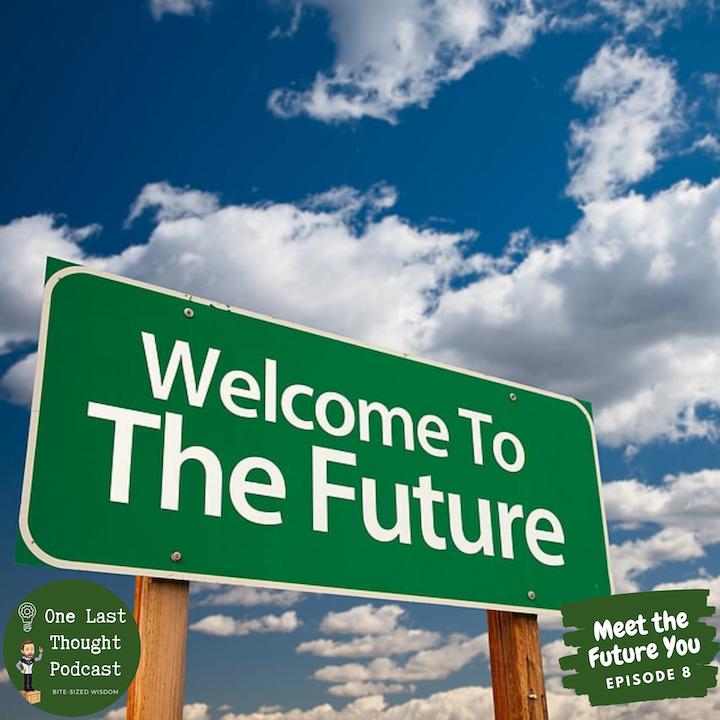 Meet the Future You