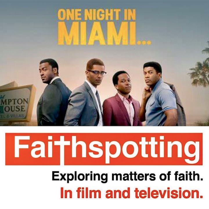 "Faithspotting ""One Night in Miami"""