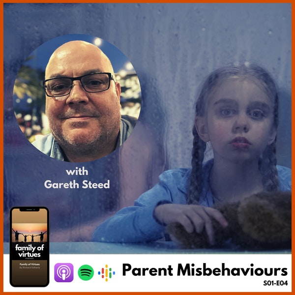 Parent Misbehaviours with Gareth Steed Image
