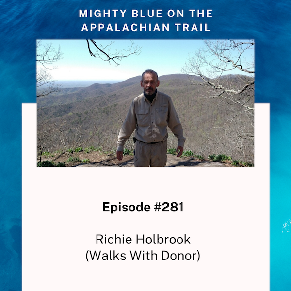 Episode #281 - Richie Holbrook (Walks With Donor)