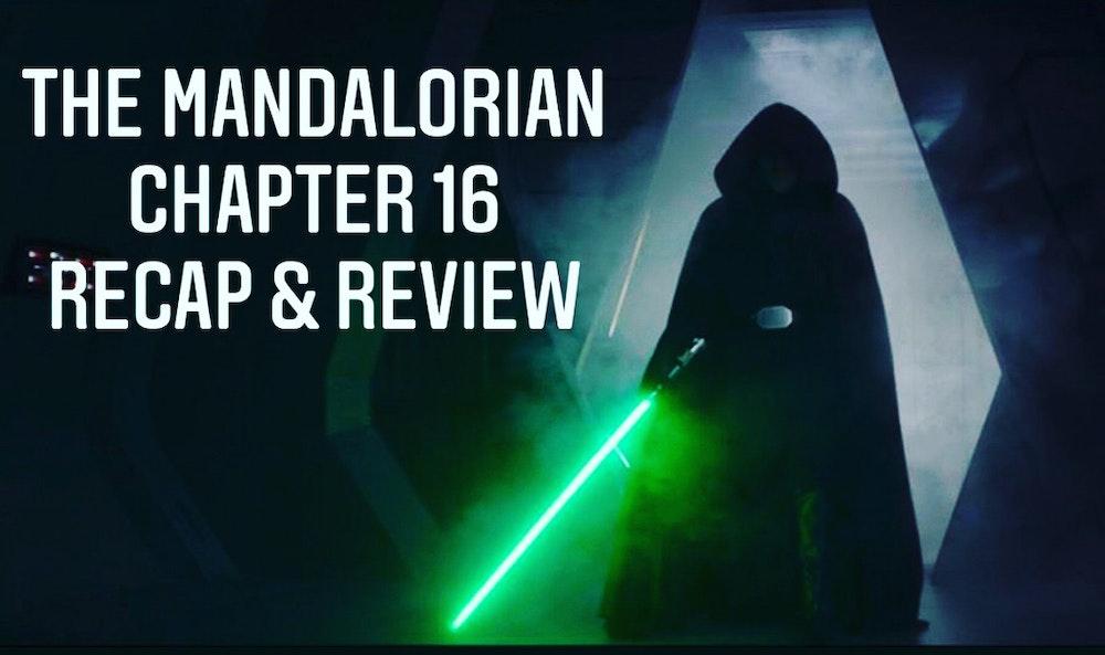 E73 The Mandalorian Chapter 16 The Rescue Recap & Review