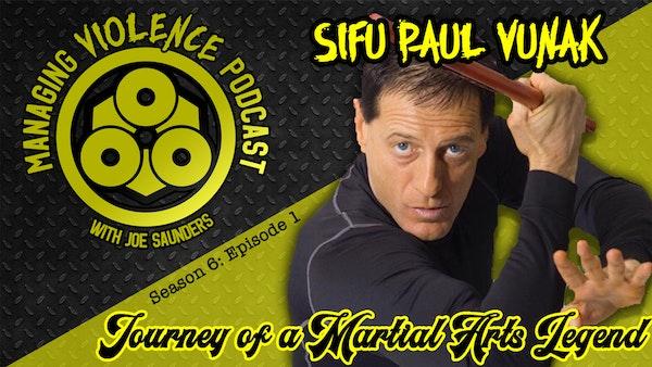 S6. Ep. 1: Paul Vunak - Journey of a Martial Arts Legend Image