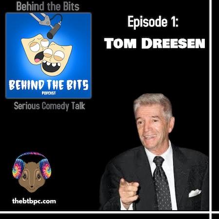 Episode 1: Tom Dreesen Image