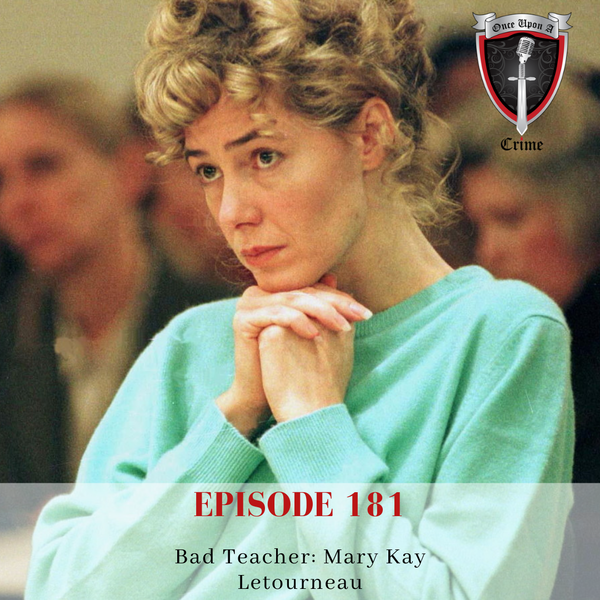 Episode 181: Bad Teacher: Mary Kay Letourneau Image