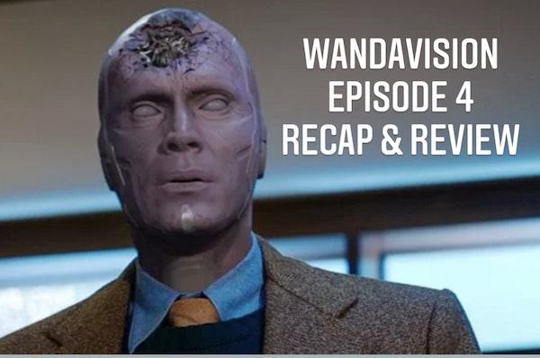 E82 WandaVision Episode 4 Recap & Review Image