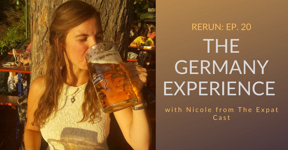 RERUN: Discussing German stereotypes with Nicole from The Expat Cast
