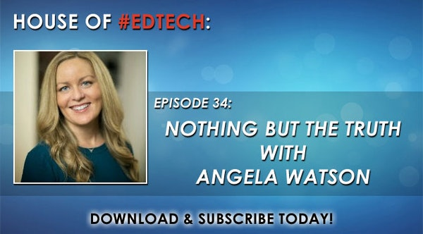 Nothing But the Truth with Angela Watson - HoET034 Image