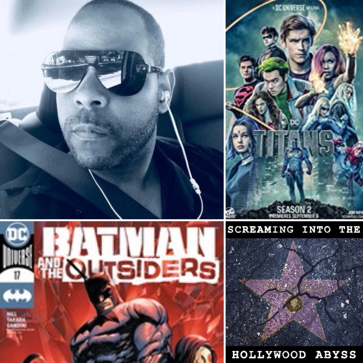 Take 21 - Graphic Novelist and screenwriter Bryan Hill, Titans and Batman and the Outsiders
