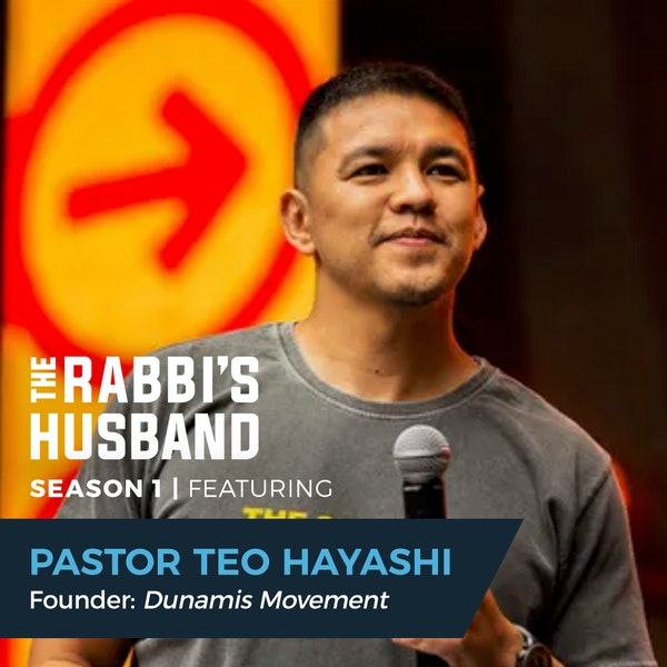 """Pastor Teo Hayashi on Esther 4:14– """"Created to Live for Something Greater Than Yourself"""" - S1E48 Image"""