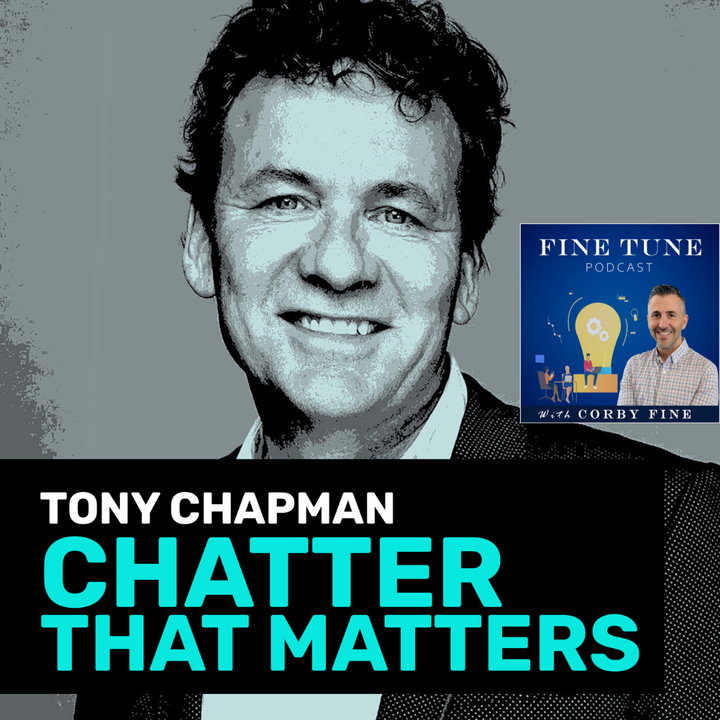 EP12 - Live Your Customer's Story with Tony Chapman