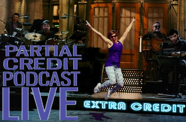 Live from the Internet, it's Partial Credit! - PC006