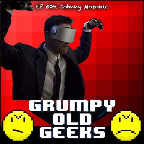 509: Johnny Moronic Image