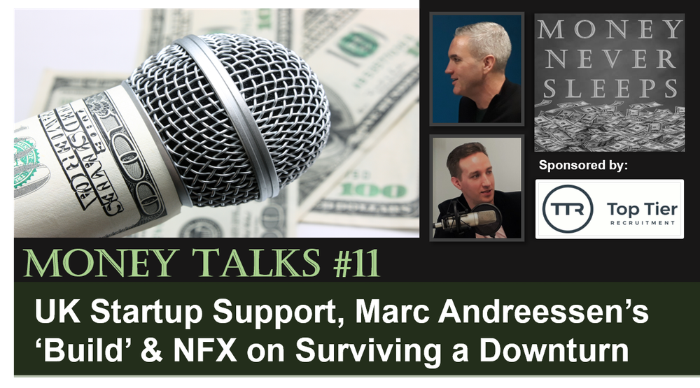 082: Money Talks #11: Startup Support, Marc Andreessen's Build & Survival from NFX