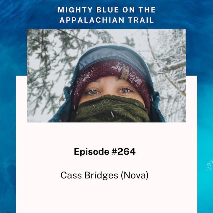 Episode #264 - Cass Bridges (Nova)