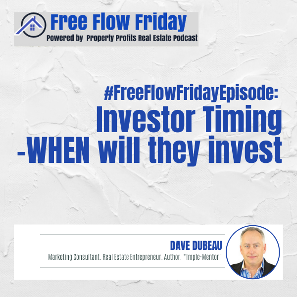 #FreeFlowFriday: Investor Timing – WHEN Will They Invest with Dave Dubeau Image
