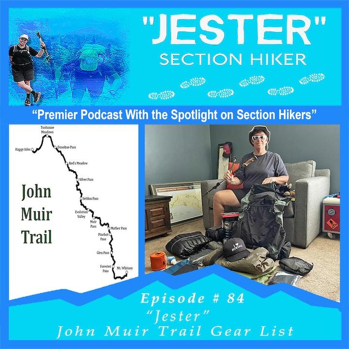 "Episode #84 - ""Jester"" John Muir Trail Gear List"