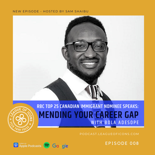 008 - Mending Your Career Gap with Bola Adesope RBC Top 25 Immigrant Nominee Image