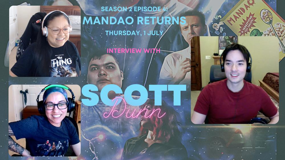 Meet Scott Dunn -- Writer/Director of Mandao Returns