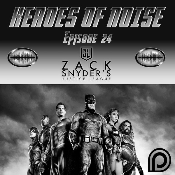 Bonus Episode: Patreon Episode 24 - Zack Snyder's Justice League  SPOILERS Image