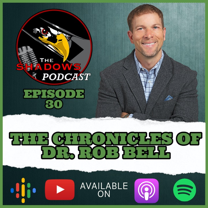 Episode 30: The Chronicles of Dr. Rob Bell