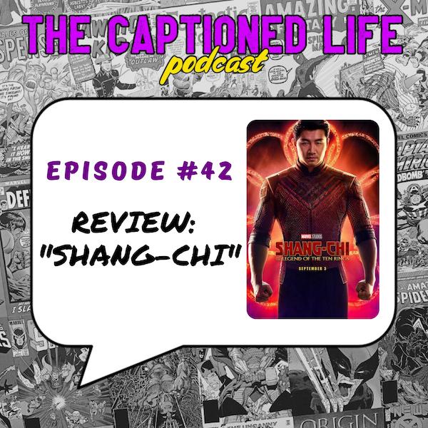 #42 Shang-Chi Review