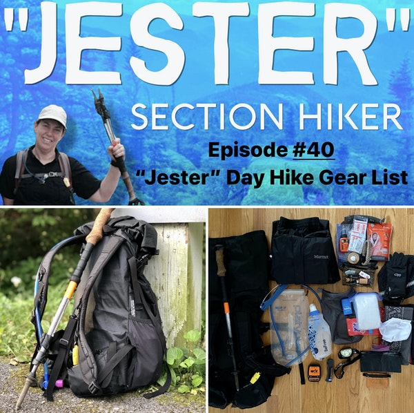 "Episode #40 - ""Jester"" Day Hike Gear List (Fall 2020)"