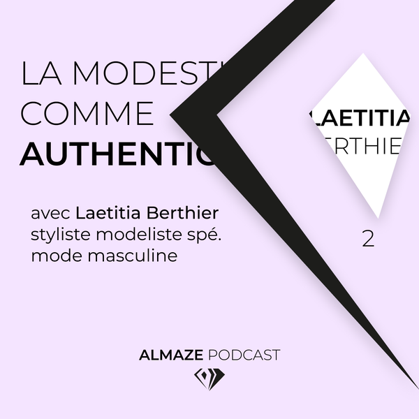 """""""Si on parle de modestie comme authenticité, c'est aussi de revenir à des fondamentaux d'humains"""" - Laetitia Berthier Image"""