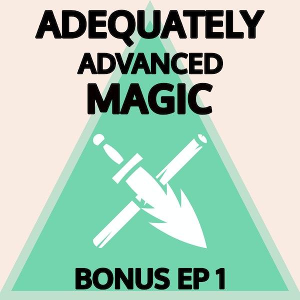 Bonus Episode 1: Surprisingly Wholesome Goblins Pt. 1/2