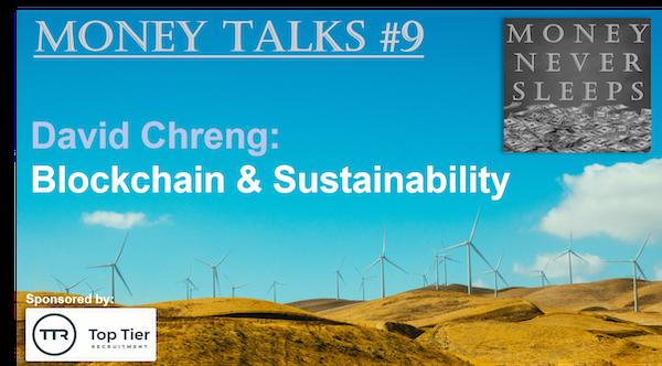 078: Money Talks #9:  David Chreng - Blockchain & Sustainability Image