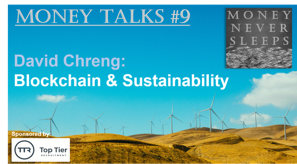 078: Money Talks #9:  David Chreng - Blockchain & Sustainability Image