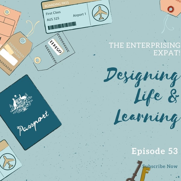 Designing Life And Learning