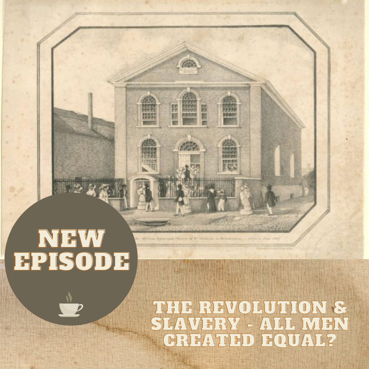 The Revolution & Slavery - All Men Created Equal?