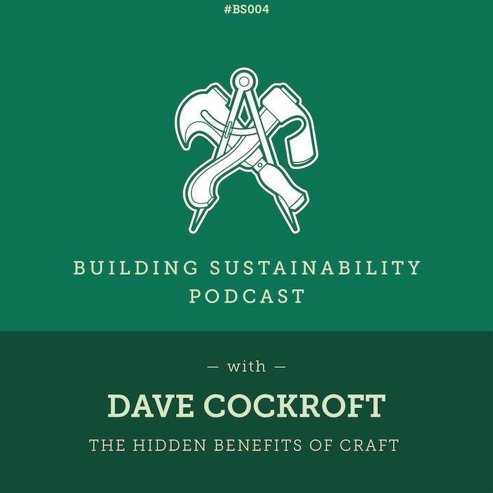 The hidden benefits of craft - Dave Cockroft