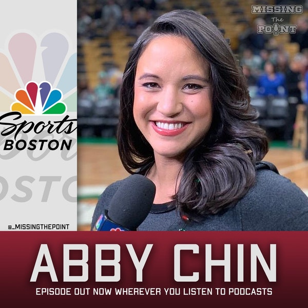 #26 - Abby Chin - NBC Sports Boston Celtics Pre and Post-show Host